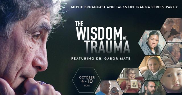 The Wisdom of Trauma Rebroadcast